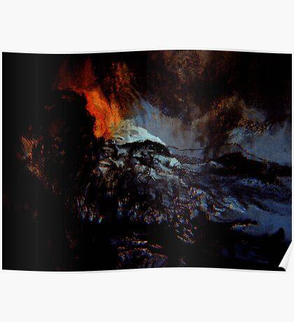beginning spirits look on... red hot ash smoldering in a raging sea Poster