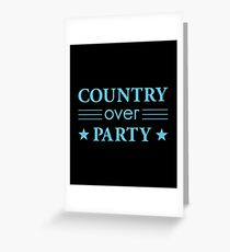 Country Over Party Unified US Politics Greeting Card