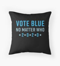 Vote Blue No Matter Who 2020 Throw Pillow