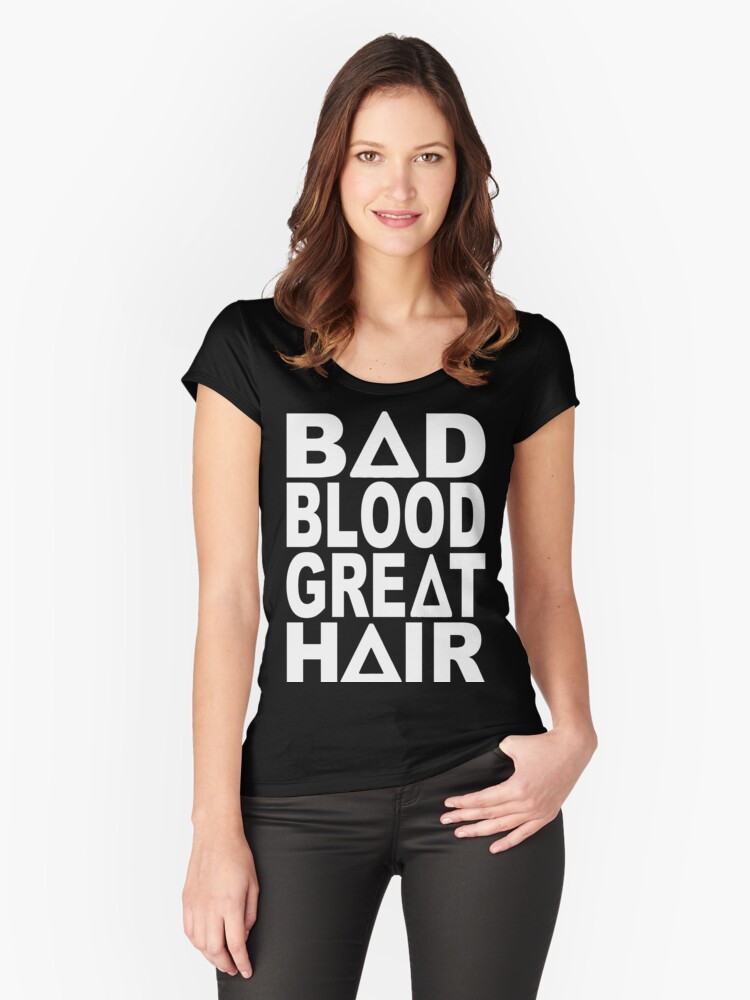 Bastille - Bad Blood, Great Hair Women's Fitted Scoop T-Shirt Front