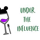 Under the Influence by disneyinyourday