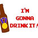 I'm gonna drink it! by disneyinyourday