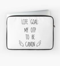 Life Goal: My OTP to be Canon (White Background) Laptop Sleeve