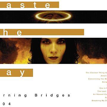 Haste the Day Burning Bridges by marekmutch