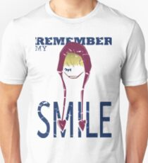 Remember my Smile Unisex T-Shirt