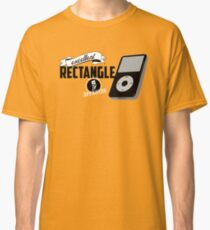 This is an excellent rectangle! Classic T-Shirt