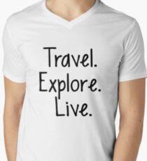 Travel. Explore. Live Men's V-Neck T-Shirt