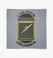 I am your DRUMMER Scarf