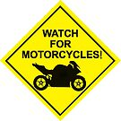 Watch for Motorcycles by Jason Asher