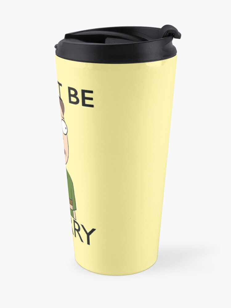 Alternate view of Don't Be A Jerry | Rick and Morty  Travel Mug