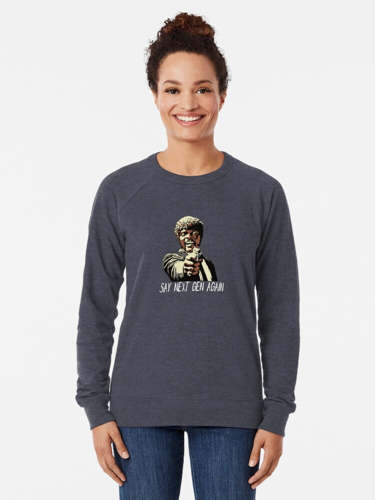 Alternate view of SAY NEXT GEN AGAIN Lightweight Sweatshirt