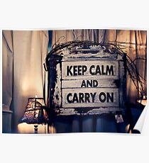 Keep Calm && Carry On Poster