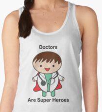 Doctors Are Super Heroes Women's Tank Top