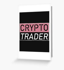 Crypto trader profession Greeting Card