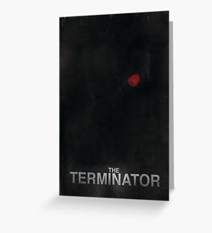 """The Terminator"" - minimalist movie poster design Greeting Card"