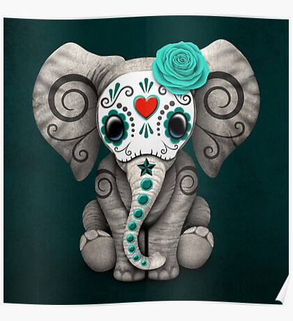 Teal Blue Day of the Dead Sugar Skull Baby Elephant Poster