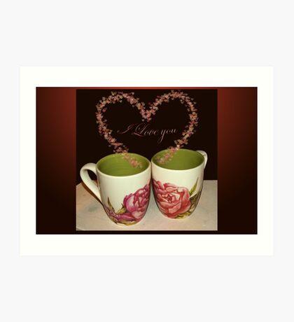 Cups of love - I love you Art Print