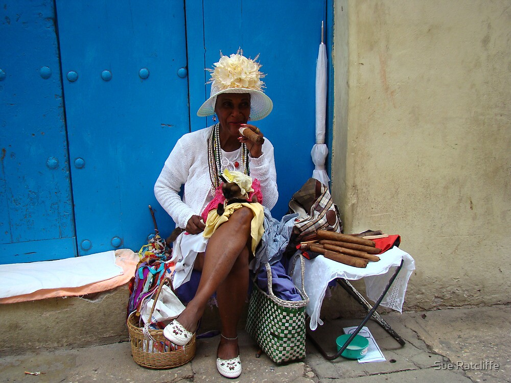 Cuban Cigar Lady! by Sue Ratcliffe