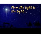From the light to the light, Christian Christmas gifts by sylmlc