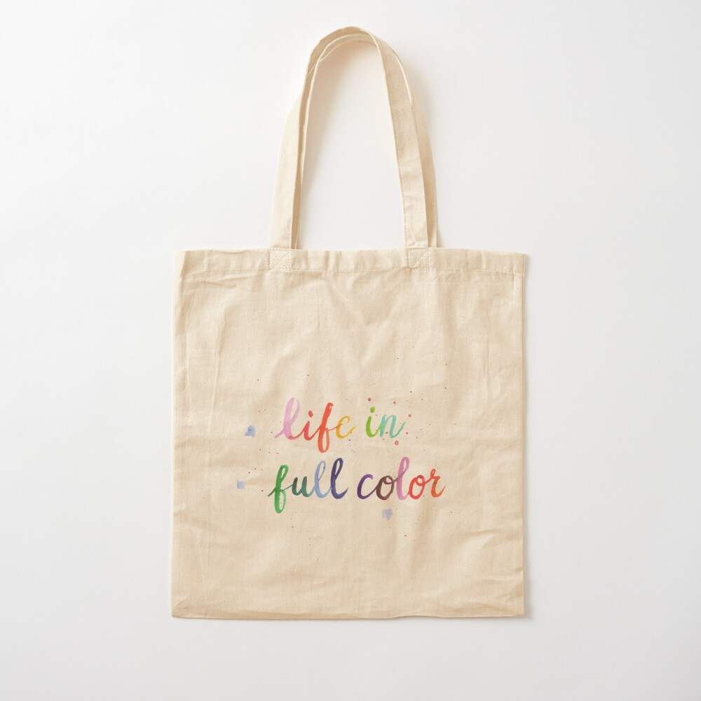 Life in Full Color Cotton Tote Bag