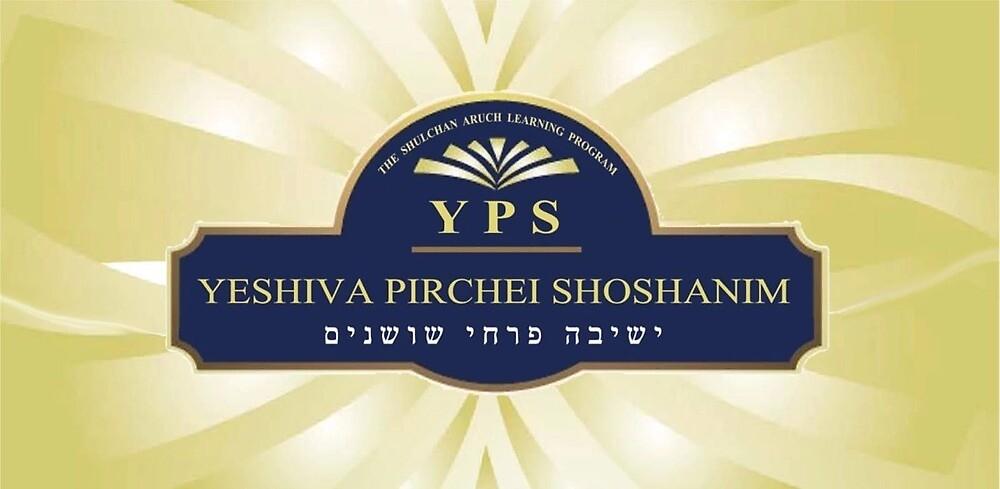 Yeshiva Pirchei Shoshanim by Rabbi Ari Montanari