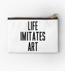 Life Imitates Art Studio Pouch