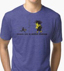 man vs a wild thing Tri-blend T-Shirt