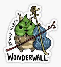 Anyway Here's Wonderwall Sticker