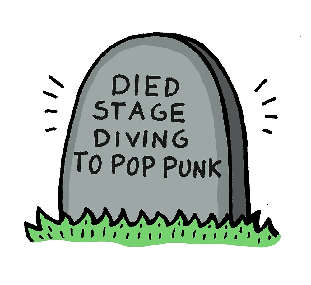 Died Stage Diving To Pop Punk by kiwipunx