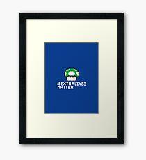 #Extra Lives Matter   Geek Gamer 1Up Mushroom with Slogan Framed Print