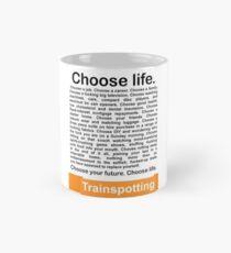 Choose life. Mug