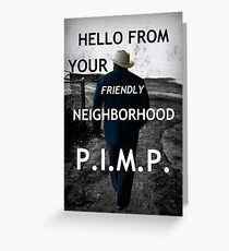 Friendly Pimp Greeting Card