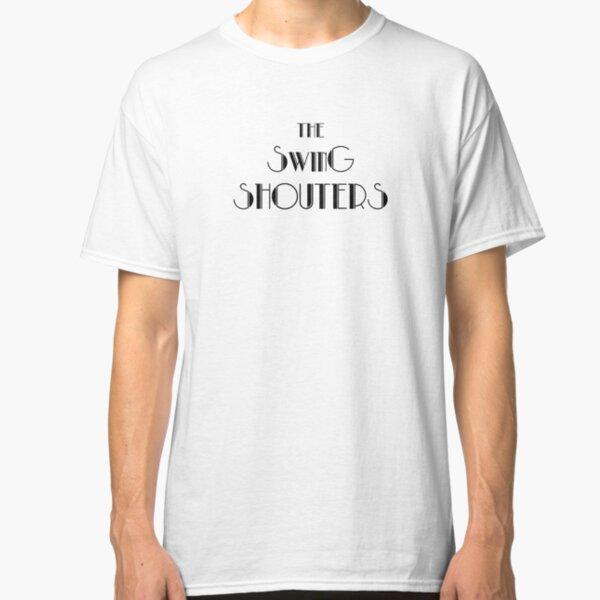 Swing Shouters - Classic Noir T-shirt classique