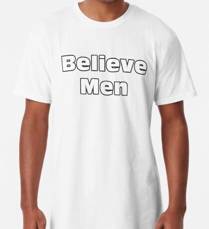 Believe Men Long T-Shirt