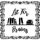 Lit For Brains by portiamacintosh