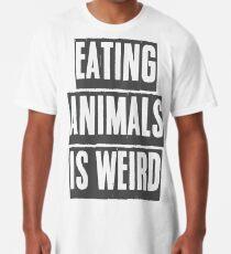 EATING ANIMALS IS WEIRD Long T-Shirt