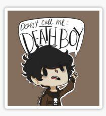 DON'T CALL ME DEATH BOY Sticker