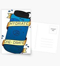 Hydrate or Die-Drate Postcards
