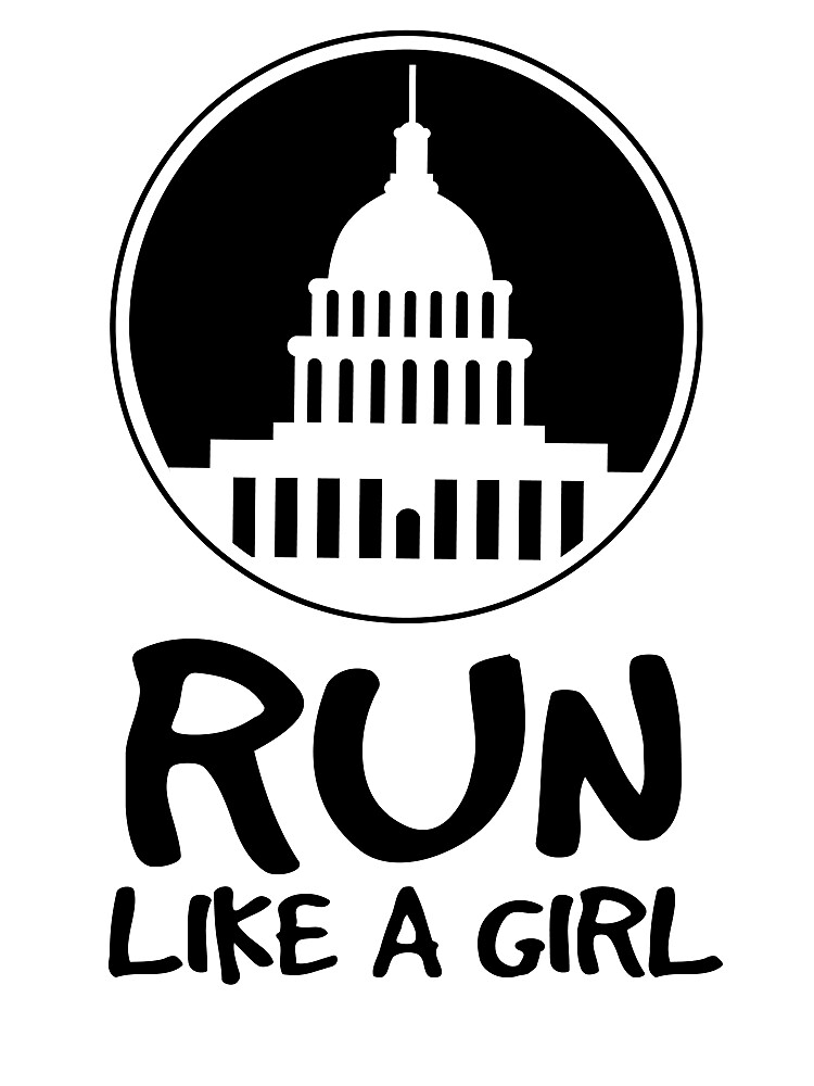 Run Like A Girl by wearitout