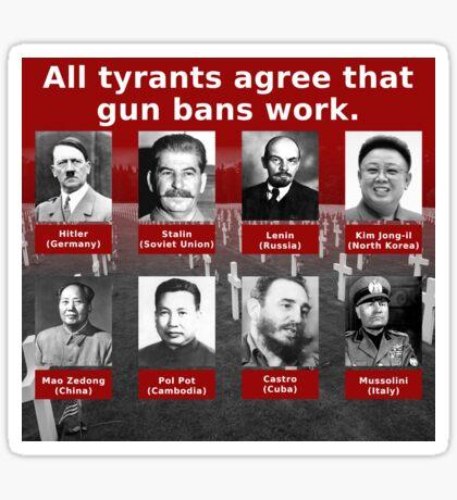 Tyrants Love Gun Control Glossy Sticker