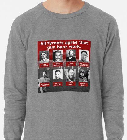 Tyrants Love Gun Control Lightweight Sweatshirt
