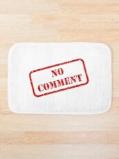 No comment stamp Bath Mat
