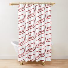 No comment stamp Shower Curtain