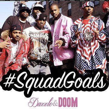 #SquadGoals Dipset Tee by DazzleAndDoom