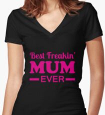 mothers day, best, mum Women's Fitted V-Neck T-Shirt