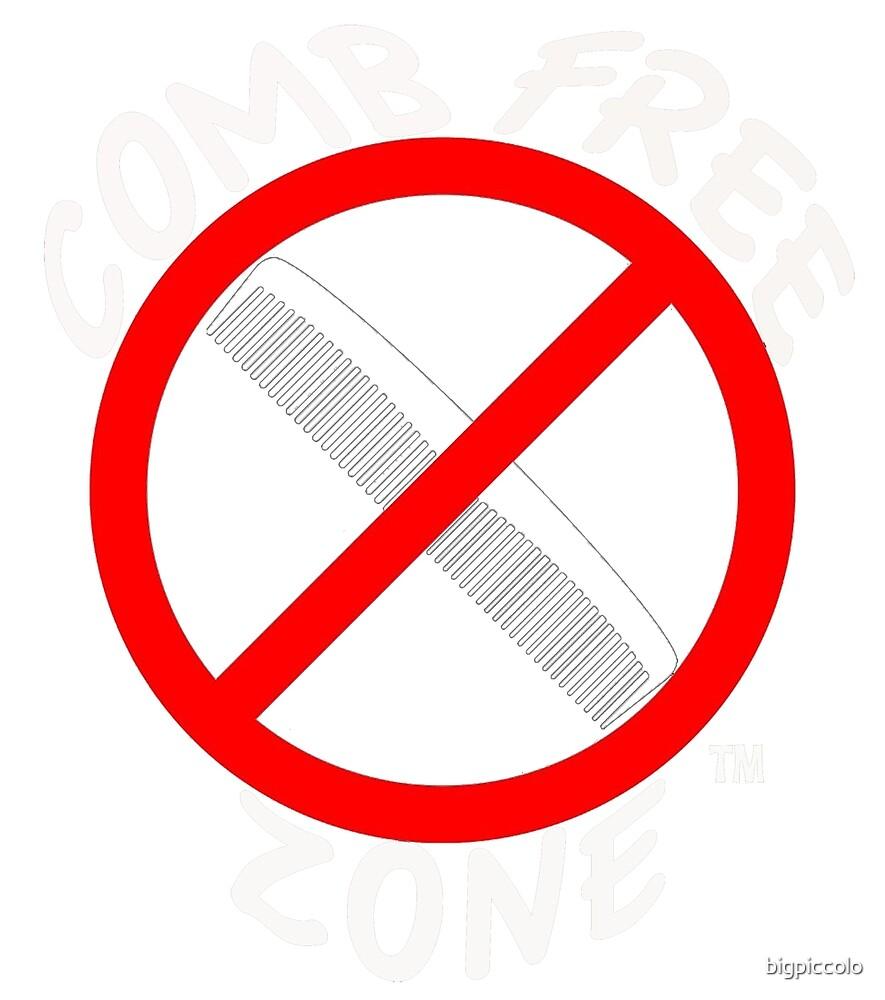 Comb Free Zone by bigpiccolo