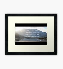 I lift up my eyes to the hills Psalm 121 Framed Print