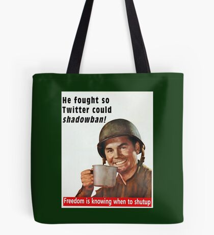 He Fought for Twitter Shadowbans Tote Bag