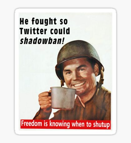 He Fought for Twitter Shadowbans Glossy Sticker