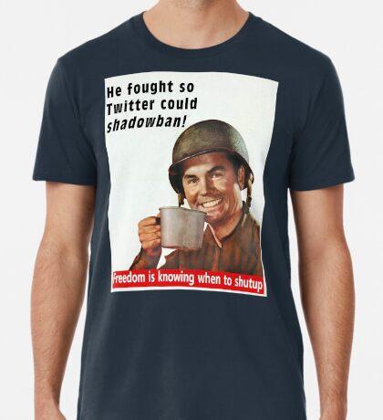 He Fought for Twitter Shadowbans Premium T-Shirt